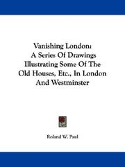 Cover of: Vanishing London | Roland W. Paul