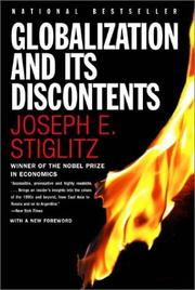 Cover of: Globalization and its discontents | Joseph E. Stiglitz