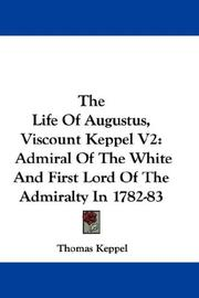 Cover of: The Life Of Augustus, Viscount Keppel V2 | Thomas Robert Keppel
