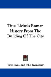 Cover of: Titus Livius's Roman History From The Building Of The City