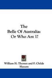 Cover of: The Belle Of Australia | William H. Thomes