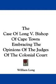 Cover of: The Case Of Long V. Bishop Of Cape Town | William Long