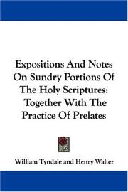 Expositions and notes on sundry portions of the Holy Scriptures by William Tyndale