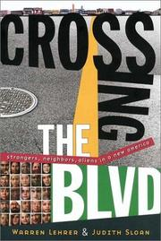 Cover of: Crossing the blvd | Warren Lehrer