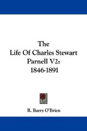 Cover of: The Life Of Charles Stewart Parnell V2 | R. Barry O'Brien