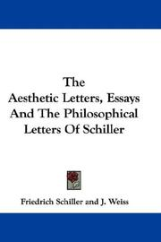 Cover of: The Aesthetic Letters, Essays And The Philosophical Letters Of Schiller