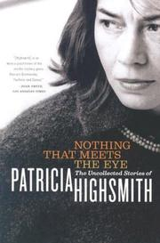 Cover of: Nothing That Meets the Eye | Patricia Highsmith