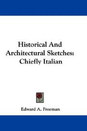 Cover of: Historical And Architectural Sketches