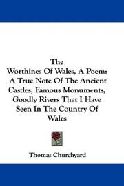 Cover of: The Worthines Of Wales, A Poem by Thomas Churchyard