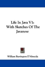 Cover of: Life In Java V1 | William Barrington D