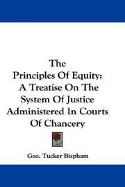 Cover of: The Principles Of Equity | Geo. Tucker Bispham