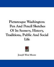 Cover of: Picturesque Washington | Joseph West Moore