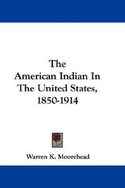 Cover of: The American Indian In The United States, 1850-1914