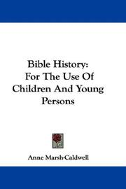 Cover of: Bible History | Anne Marsh-Caldwell