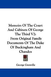 Cover of: Memoirs Of The Court And Cabinets Of George The Third V2 | George Grenville