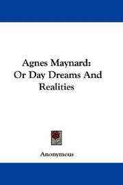 Cover of: Agnes Maynard: Or Day Dreams And Realities