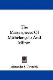 Cover of: The Masterpieces Of Michelangelo And Milton