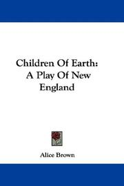 Cover of: Children Of Earth | Alice Brown (undifferentiated)