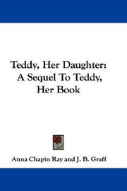 Cover of: Teddy, Her Daughter | Anna Chapin Ray