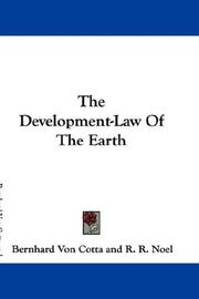 Cover of: The Development-Law Of The Earth | Bernhard Von Cotta