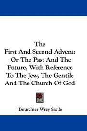 Cover of: The First And Second Advent | Bourchier Wrey Savile