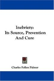 Cover of: Inebriety | Charles Follen Palmer