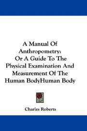 Cover of: A Manual Of Anthropometry