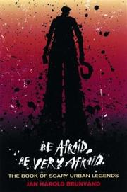 Cover of: Be Afraid, Be Very Afraid