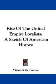 Cover of: Rise Of The United Empire Loyalists | Viscount De Fronsac