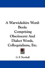 A Warwickshire Word-Book by G. F. Northall