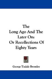 Cover of: The long ago and the later on
