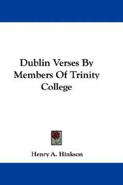 Cover of: Dublin Verses By Members Of Trinity College | Henry A. Hinkson