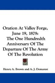 Cover of: Oration At Valley Forge, June 19, 1878