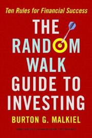 Cover of: The Random Walk Guide To Investing: Ten Rules for Financial Success
