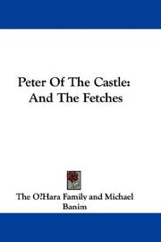 Cover of: Peter of the Castle and The Fetches