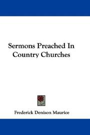Cover of: Sermons Preached In Country Churches