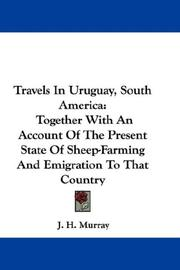 Cover of: Travels In Uruguay, South America | J. H. Murray