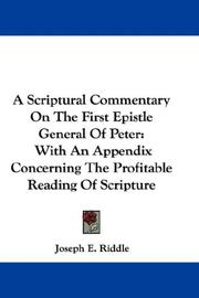 Cover of: A Scriptural Commentary On The First Epistle General Of Peter