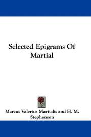 Cover of: Selected Epigrams Of Martial | Marcus Valerius Martialis