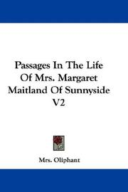 Cover of: Passages In The Life Of Mrs. Margaret Maitland Of Sunnyside V2
