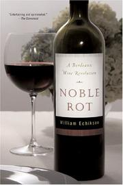 Cover of: Noble Rot | William Echikson