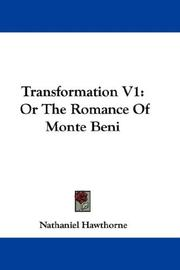 Cover of: Transformation V1: Or The Romance Of Monte Beni