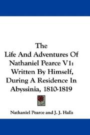Cover of: The Life And Adventures Of Nathaniel Pearce V1 | Nathaniel Pearce