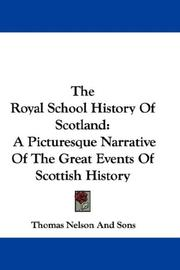 Cover of: The Royal School History Of Scotland | Thomas Nelson And Sons