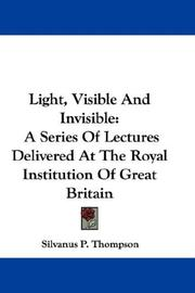 Cover of: Light, visible and invisible