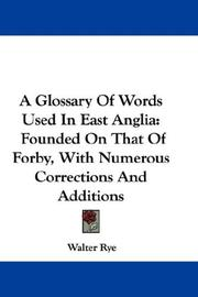 Cover of: A Glossary Of Words Used In East Anglia
