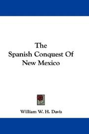Cover of: The Spanish Conquest Of New Mexico