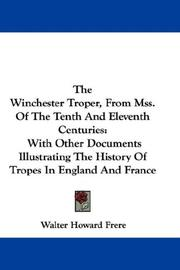 Cover of: The Winchester Troper, From Mss. Of The Tenth And Eleventh Centuries