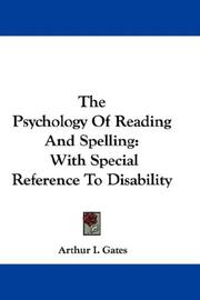 The Psychology Of Reading And Spelling by Arthur I. Gates