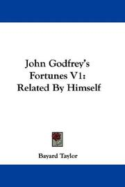 Cover of: John Godfrey's Fortunes V1: Related By Himself